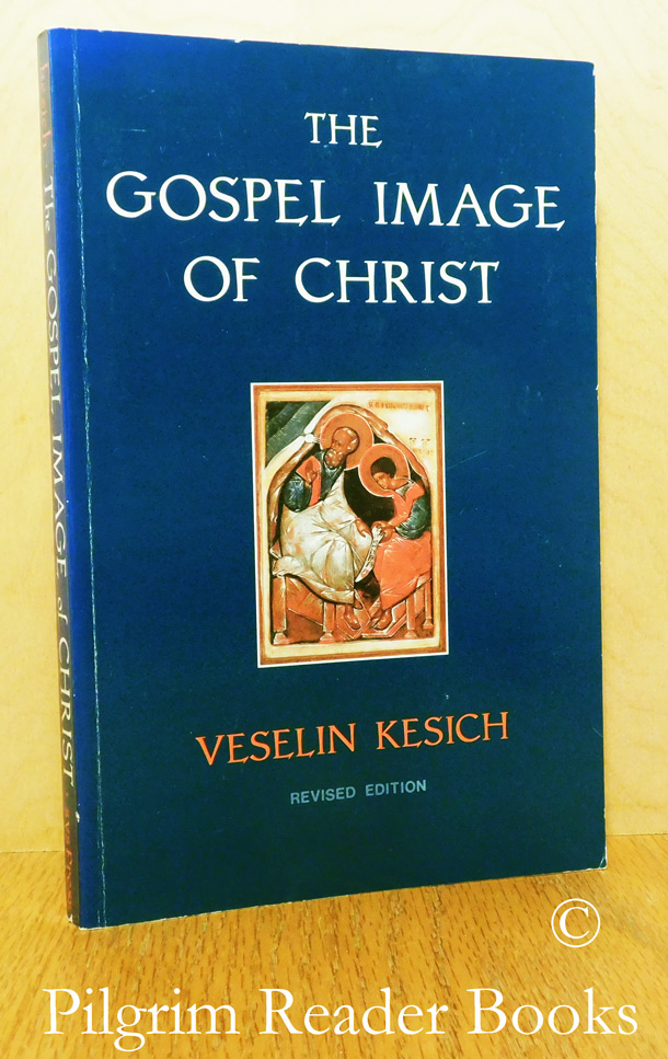 Image for The Gospel Image of Christ. (revised edition).