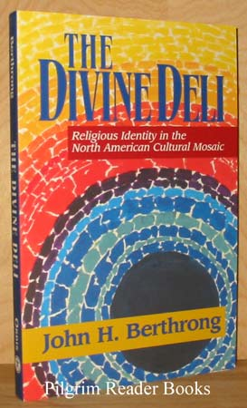 Image for The Divine Deli: Religious Identity in the North American Cultural Mosaic.