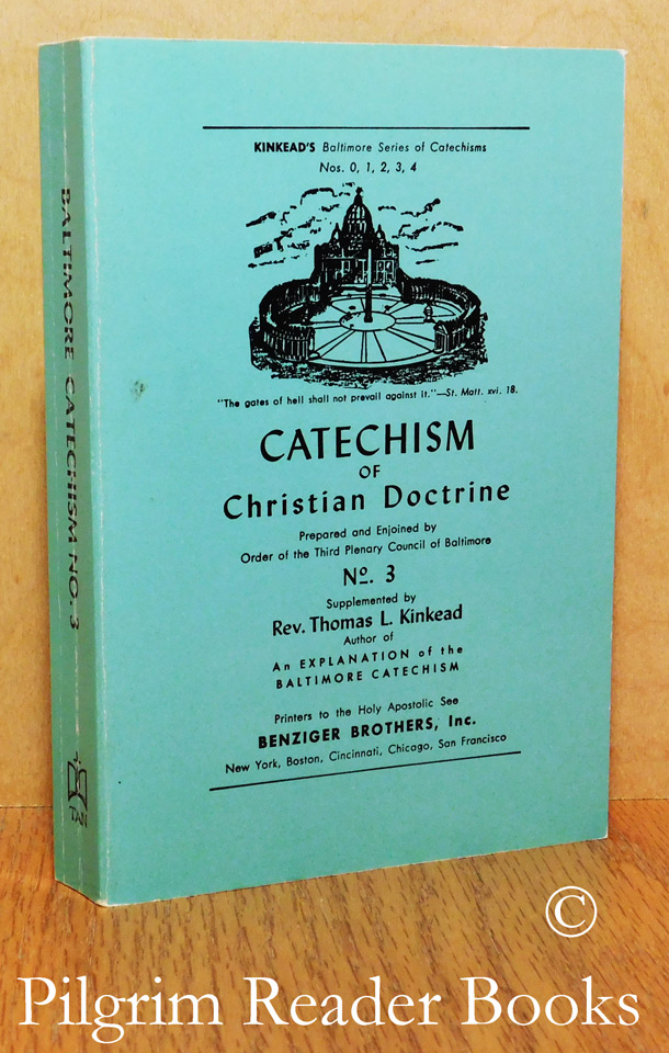 Image for A Catechism of Christian Doctrine: Number 3. (Kinkead's Baltimore Catechism No. 3).