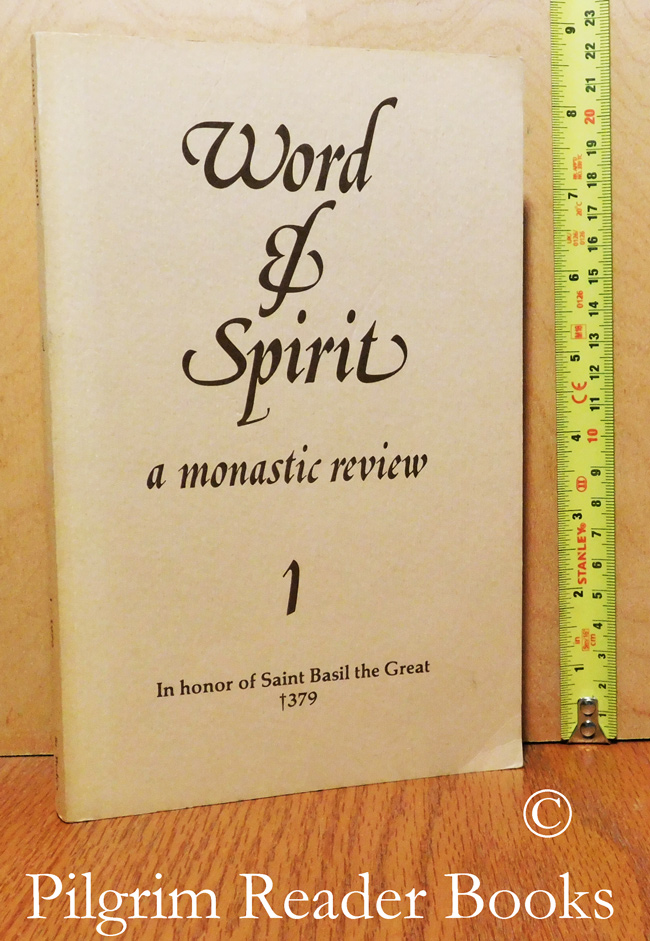 Image for Word and Spirit; A Monastic Review. Volume 1. In Honor of Saint Basil the Great 1379.