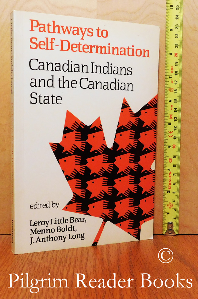 Image for Pathways to Self-Determination, Canadian Indians and the Canadian State.