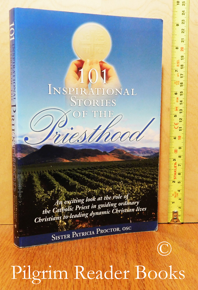 Image for 101 Inspirational Stories of the Priesthood.