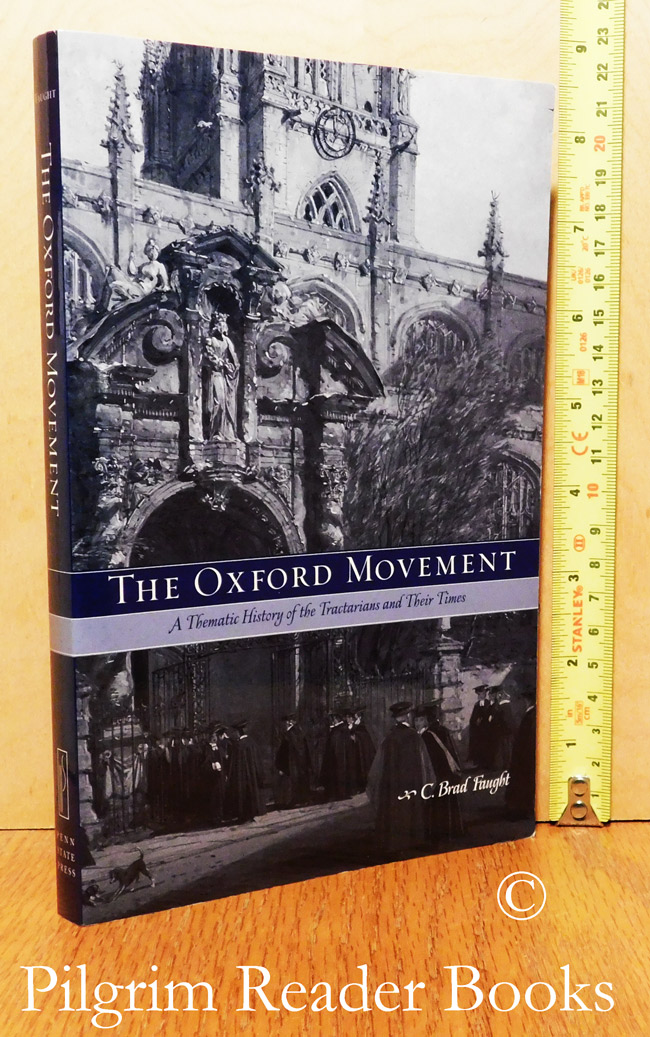 Image for The Oxford Movement, A Thematic History of the Tractarians and Their Times.
