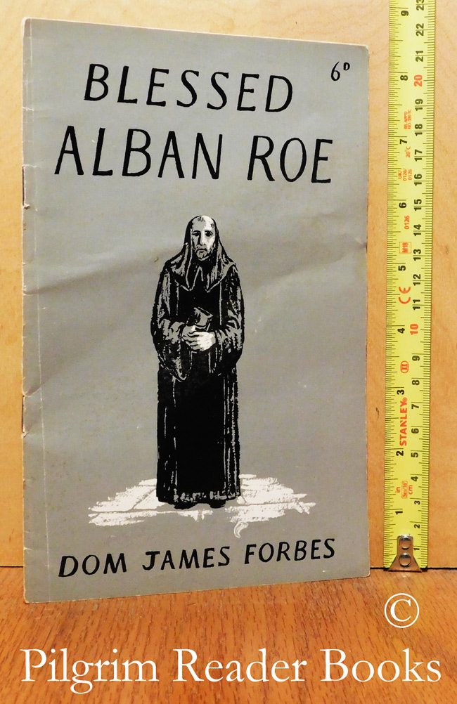 Image for Blessed Alban Roe: Monk of Ampleforth.