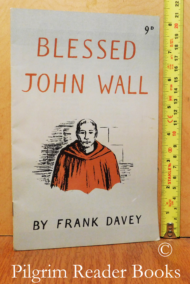 Image for Blessed John Wall: Franciscan Martyr.