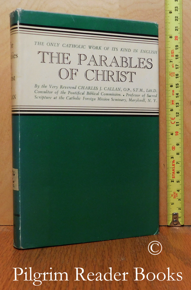 Image for The Parables of Christ with Notes for Preaching and Meditation.