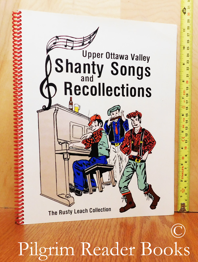 Image for The Rusty Leach Collection of Shanty Songs and Recollections of the Upper Ottawa Valley
