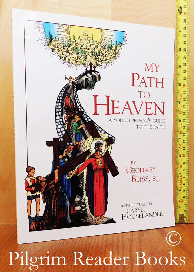 Image for My Path to Heaven, A Young Person's Guide to the Faith.