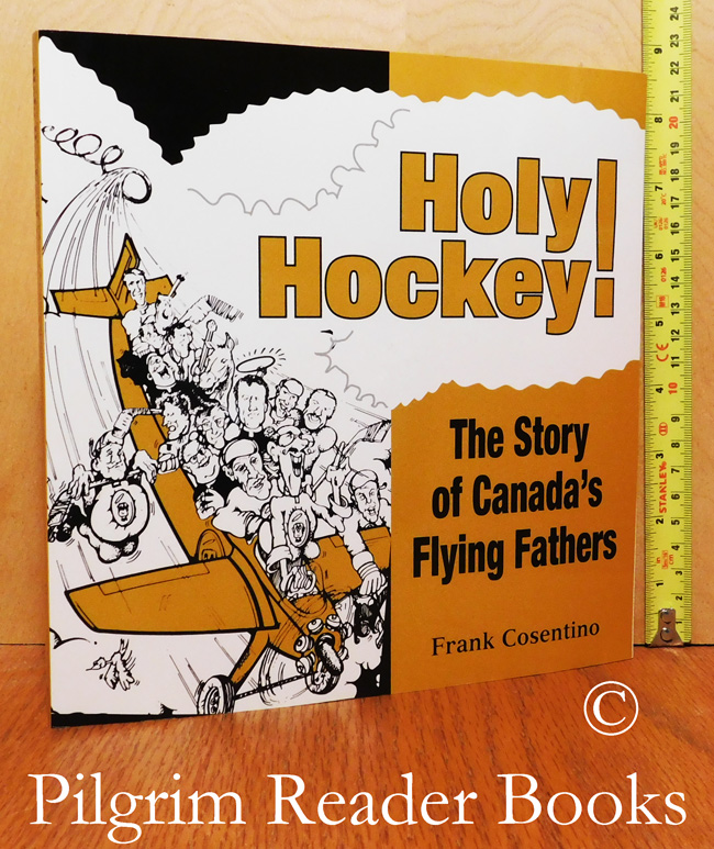 Image for Holy Hockey! The Story of Canada's Flying Fathers.