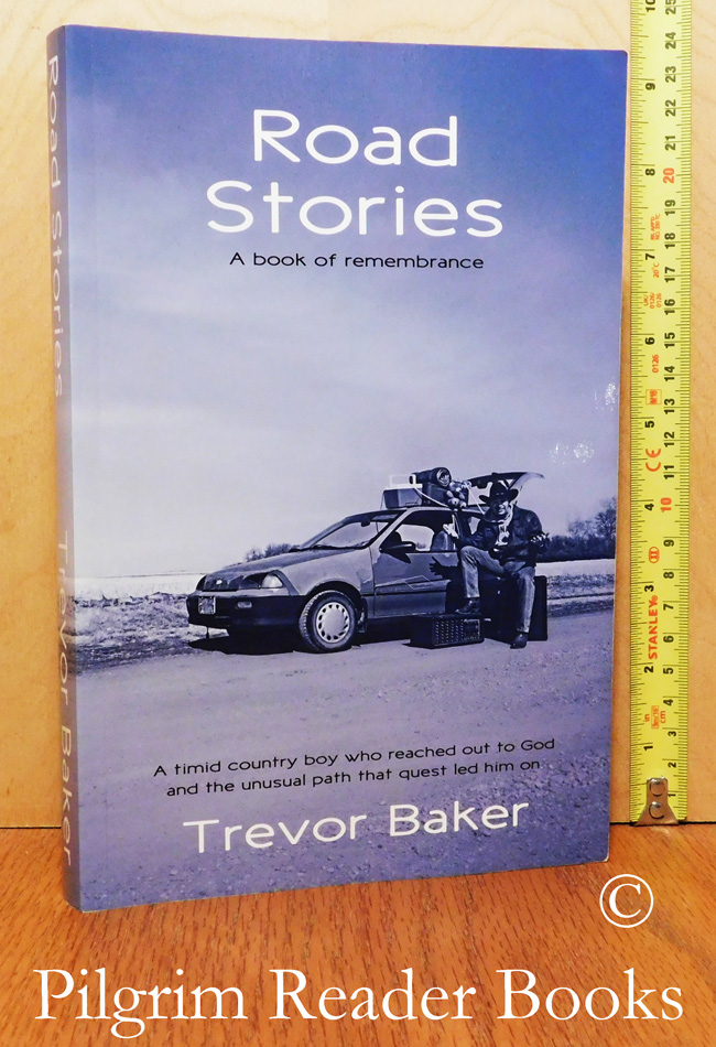 Image for Road Stories: A Book of Remembrance.