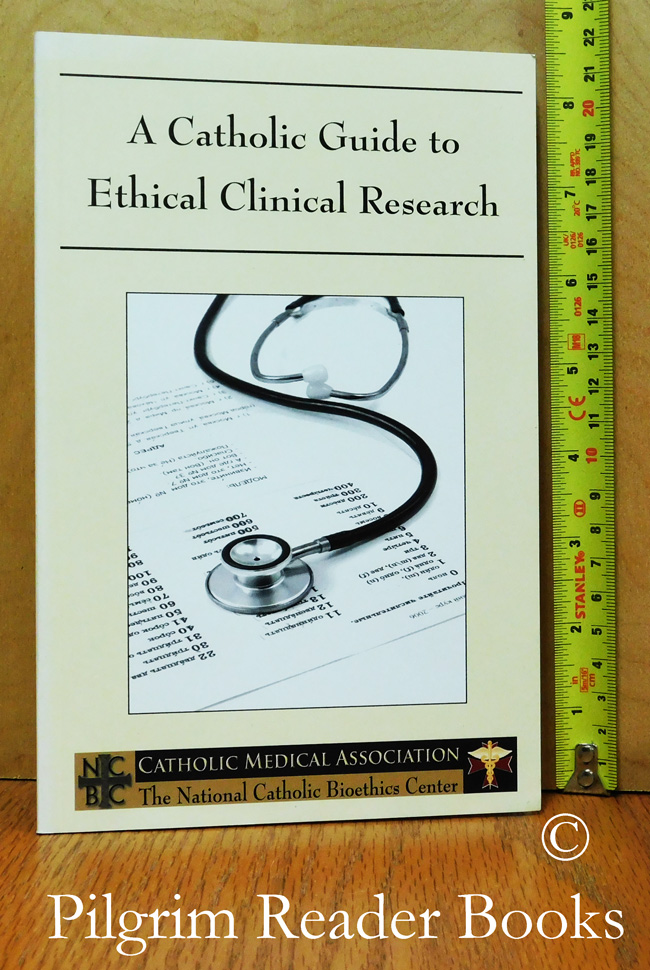 Image for A Catholic Guide to Ethical Clinical Research.