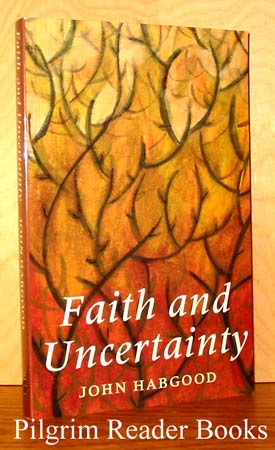Image for Faith and Uncertainty.