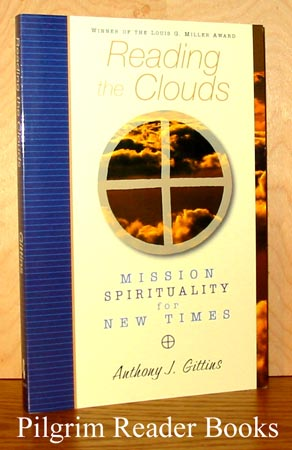 Image for Reading the Clouds: Mission Spirituality for New Times.