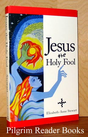 Image for Jesus the Holy Fool.