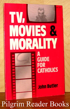 Image for TV, Movies and Morality: a Guide for Catholics.