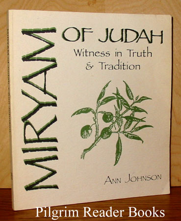 Image for Miryam of Judah: Witness in Truth and Tradition.