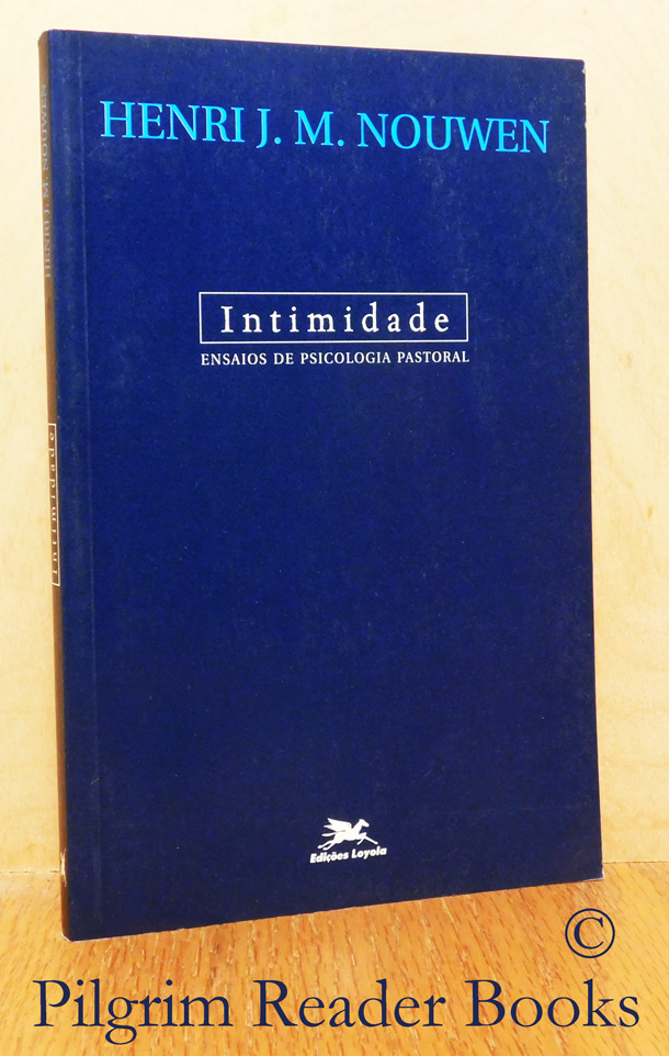 Image for Intimidade, Ensaios De Psicologia Pastoral. (Intimacy, Essays in Pastoral Psychology).