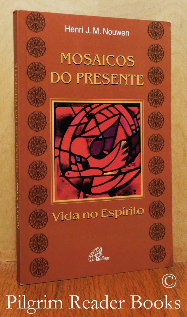 Image for Mosaicos Do Presente, Vida No Espirito. (Here and Now, Living in the Spirit).