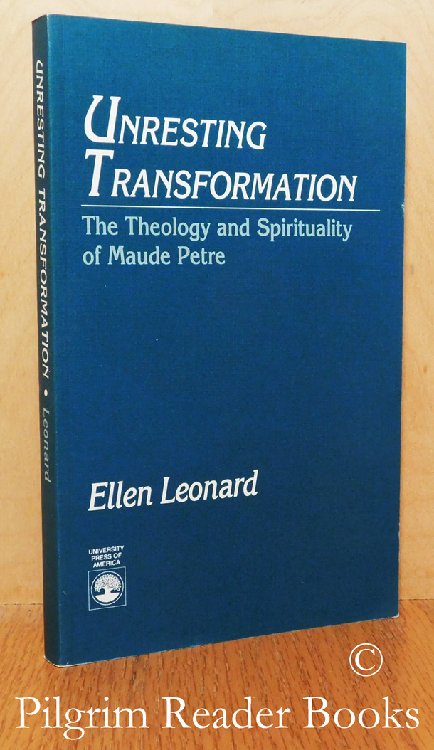 Image for Unresting Transformation: The Theology and Spirituality of Maude Petre.