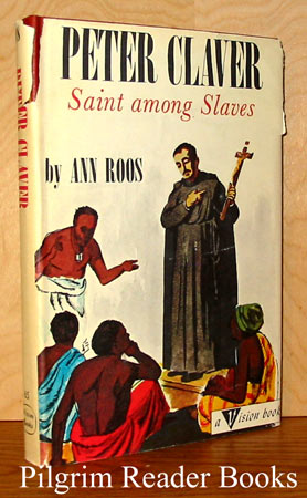 Image for Peter Claver, Saint Among Slaves.