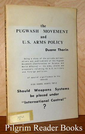Image for The Pugwash Movement and U. S. Arms Policy.