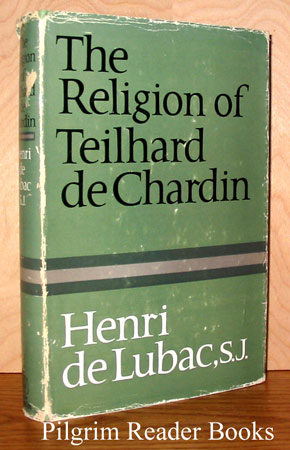 Image for The Religion of Teilhard De Chardin.