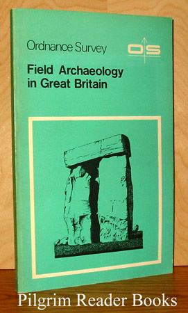 Image for Ordnance Survey: Field Archaeology in Great Britain.