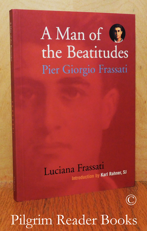 Image for A Man of the Beatitudes: Pier Giorgio Frassati.