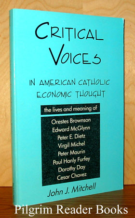 Image for Critical Voices in American Catholic Economic Thought.