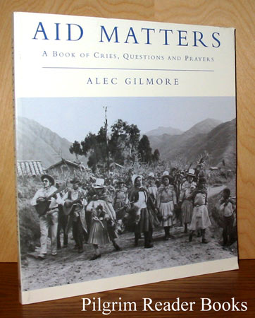 Image for Aid Matters: A Book of Cries, Questions and Prayers.