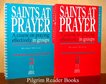 Image for Saints At Prayer: A Course on Praying Effectively in Groups. (two books: Leader's Manual and Link-Work Book).