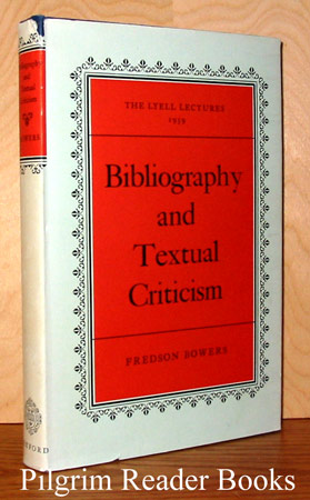 Image for Bibliography and Textual Criticism: The Lyell Lectures, Oxford, Trinity Term, 1959.