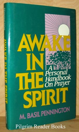 Image for Awake in the Spirit: A Personal Handbook on Prayer.