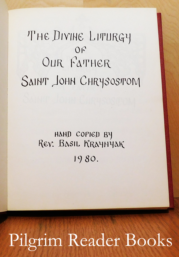 Image for The Divine Liturgy of Our Father Saint John Chrysostom.