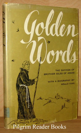 Image for Golden Words: The Sayings of Brother Giles of Assisi.
