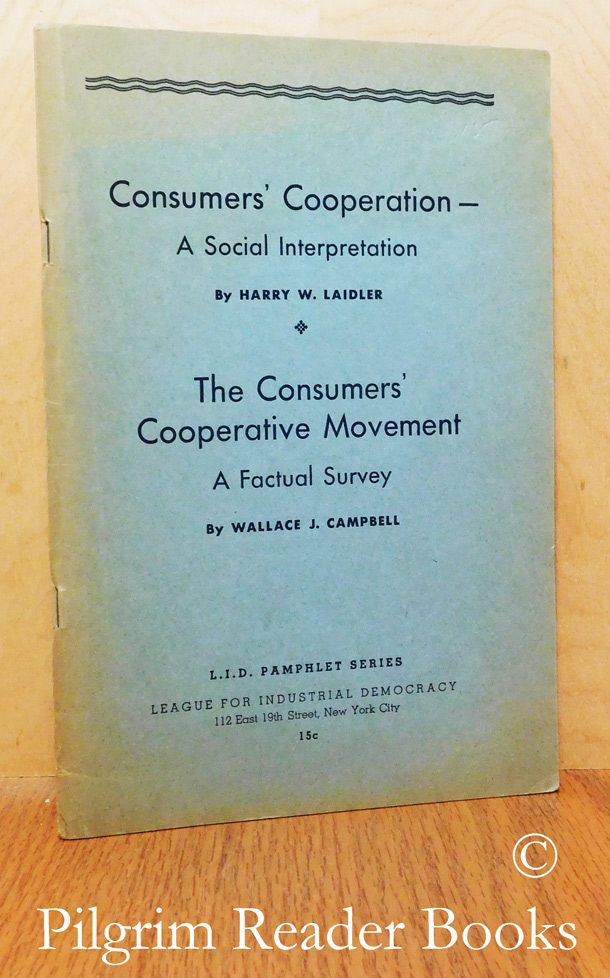 Image for Consumers' Cooperation: A Social Interpretation / The Consumers' Cooperative Movement, a Factual Survey.