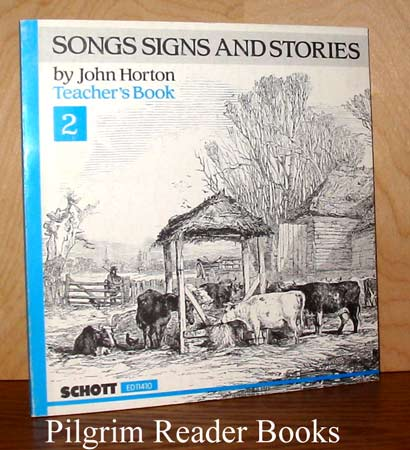 Image for Songs Signs and Stories. Teacher's Book 2, (ED11410).