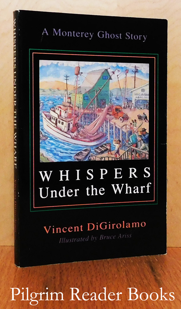 Image for Whispers under the Wharf: A Monterey Ghost Story.