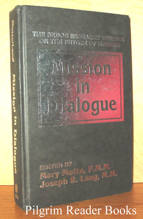 Image for Mission in Dialogue: The SEDOS Research Seminar on the Future of Mission, March 8-19, 1981, Rome, Italy.
