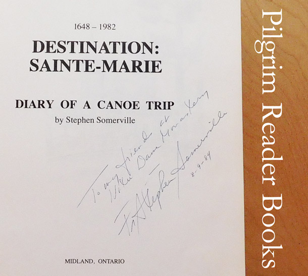Image for Destination: Sainte-Marie: Diary of a Canoe Trip 1648/1982.