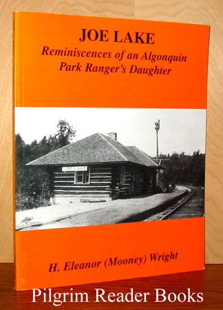 Image for Joe Lake: Reminiscences of an Algonquin Park Ranger's Daughter.