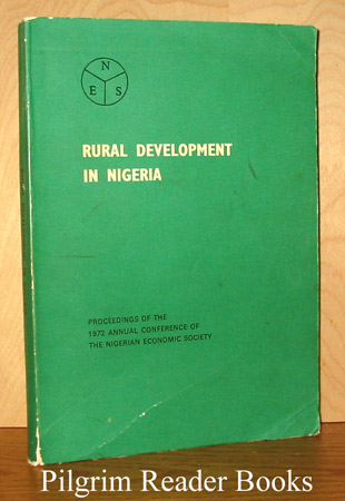 Image for Rural Development in Nigeria: Proceedings of the 1972 Annual Conference of the Nigerian Economic Society.