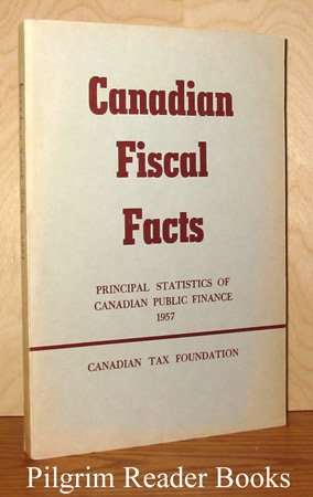 Image for Canadian Fiscal Facts: Principal Statistics of Canadian Public Finance, 1957.