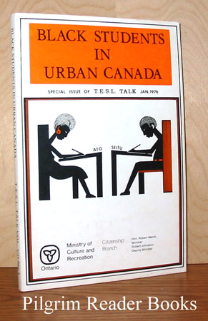 Image for Black Students in Urban Canada: Special Issue of T. E. S. L. Talk - January 1976.