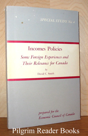 Image for Incomes Policies: Some Foreign Experiences and Their Relevance for Canada.