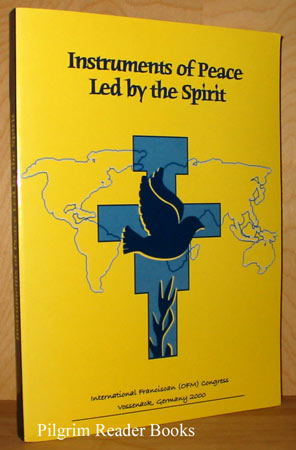 Image for Instruments of Peace Led by the Spirit: International Franciscan (OFM) Congress - 2000.