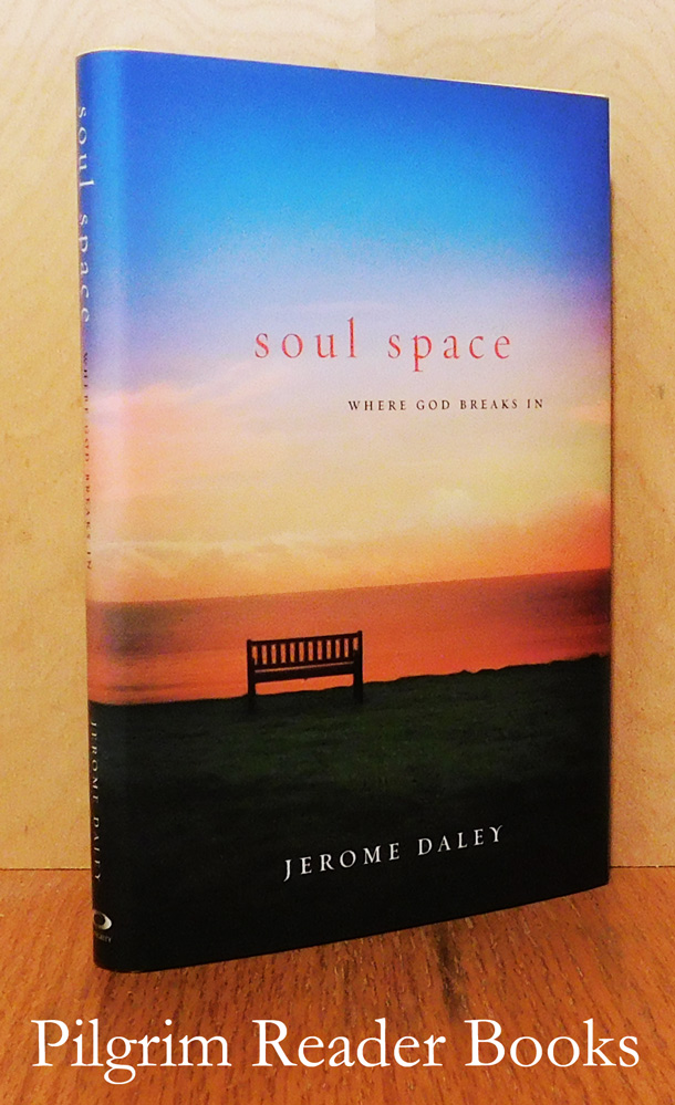 Image for Soul Space: Where God Breaks In.