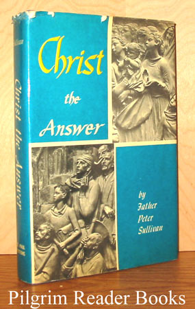 Image for Christ the Answer.