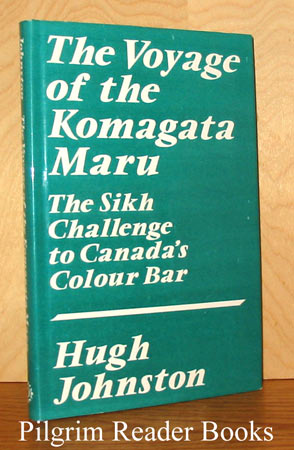 Image for The Voyage of the Komagata Maru: the Sikh Challenge to Canada's Colour Bar.