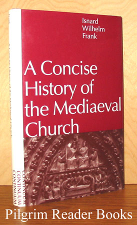 Image for A Concise History of the Mediaeval Church.
